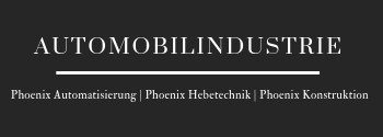 Automobilindustrie Phoenix Maschinenbau